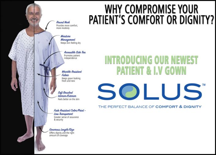 INTRODUCING SOLUS™ - THE MUST-HAVE PATIENT AND I.V GOWN
